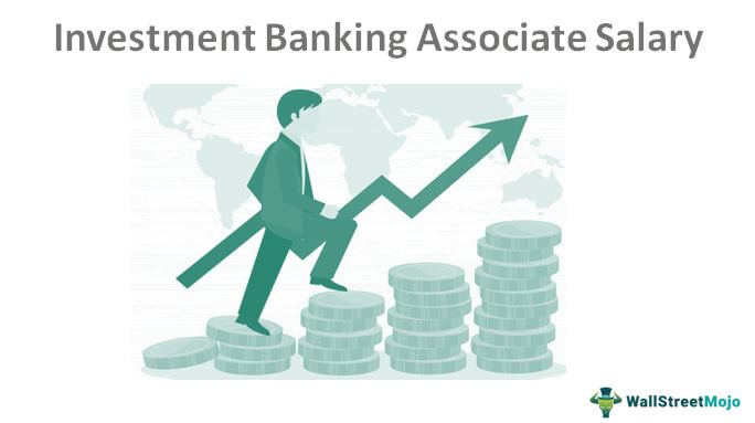 Salary of Investment Banking Associate