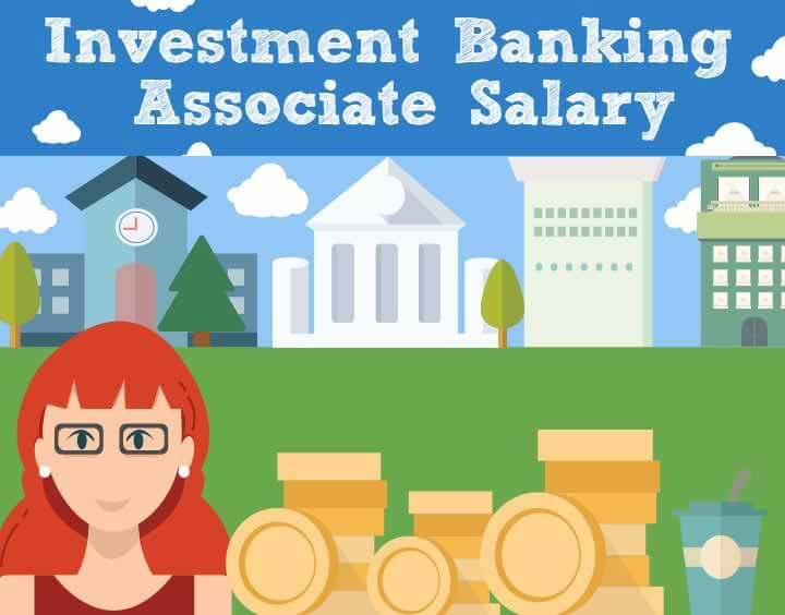 Investment Banking Associate Salary - Just Wow!