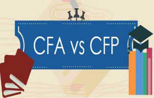CFA vs CFP – What's Right for You?