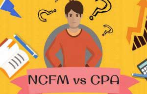 NCFM vs CPA – Which Has More Credence?