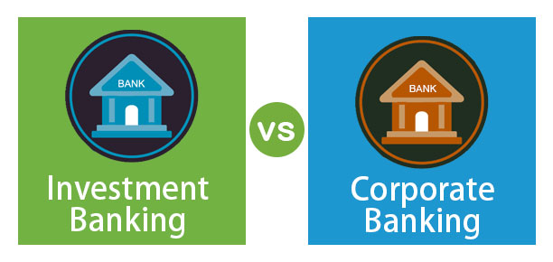 Investment-Banking-vs-Corporate-Banking
