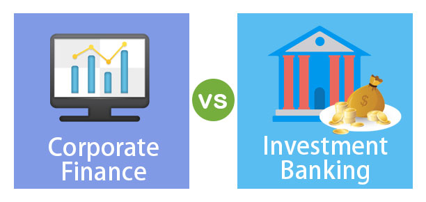 Corporate-Finance-vs-Investment-Banking