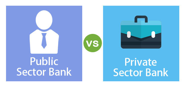 Public-Sector-Bank-vs-Private-Sector-Bank