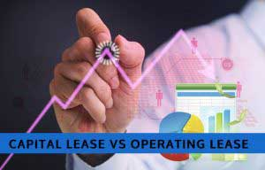 Capital Lease vs Operating Lease | Top Differences You Must Know!