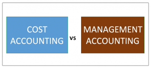 Cost Accounting vs Management Accounting | Top 9 Differences