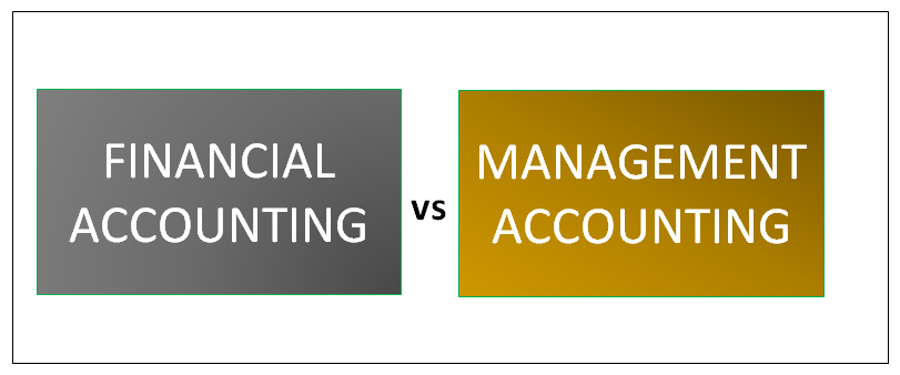 Financial accounting vs management accounting