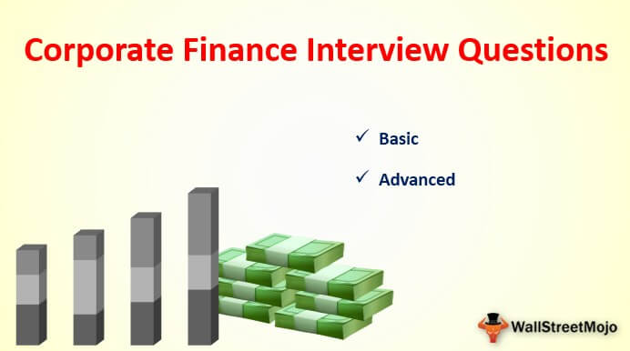 Corporate Finance Interview Questions (with Answers)