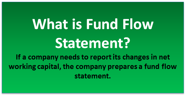 What is fund flow statement