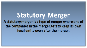Statutory Merger