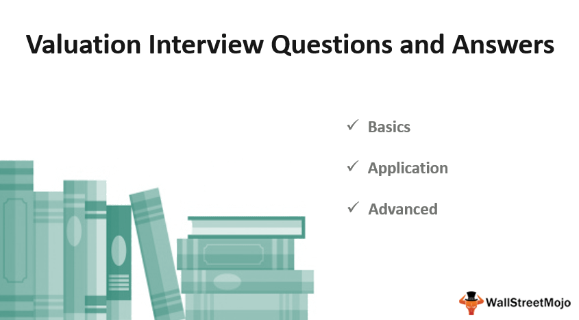 Valuation Interview Questions and_Answers
