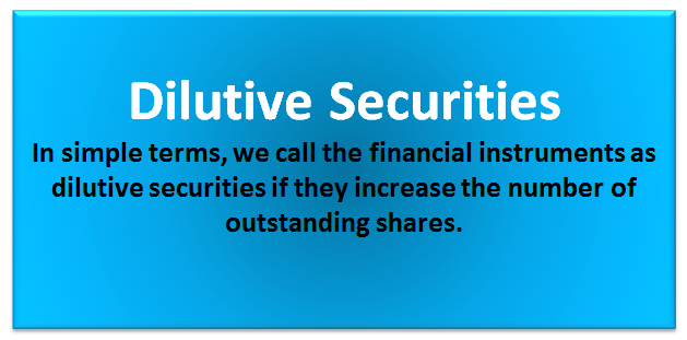 dilutive securities