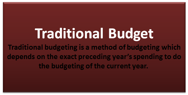 traditional budget