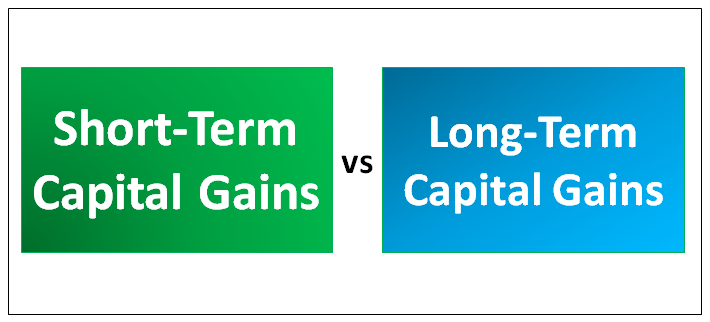 Short-Term Capital Gains vs Long-Term Capital Gains