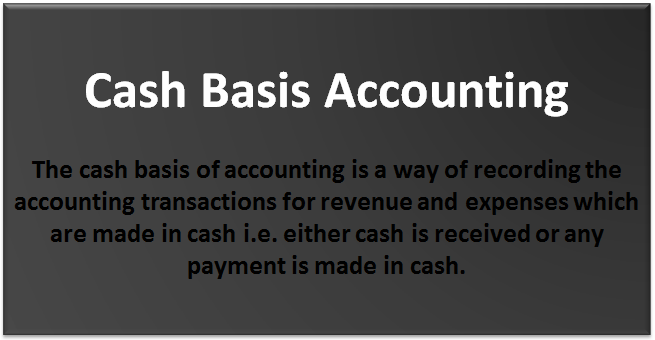 Cash Basis Accounting Definition Example Advantages Disadvantages