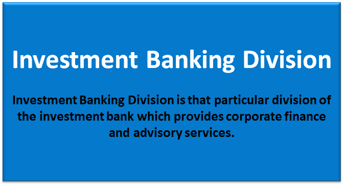 Investment Banking Division (Overview, Skills, Jobs) | What is IBD?