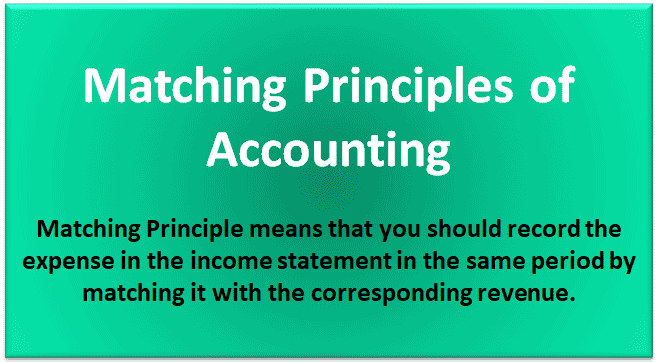 Matching Principles of Accounting