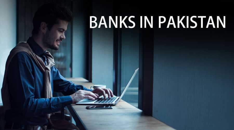 Banks in Pakistan | Overview & Guide to Top Banks in Pakistan