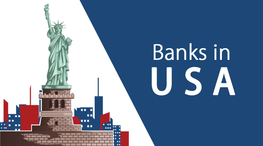 Banks in USA | Overview & Guide to Top 10 Banks in USA