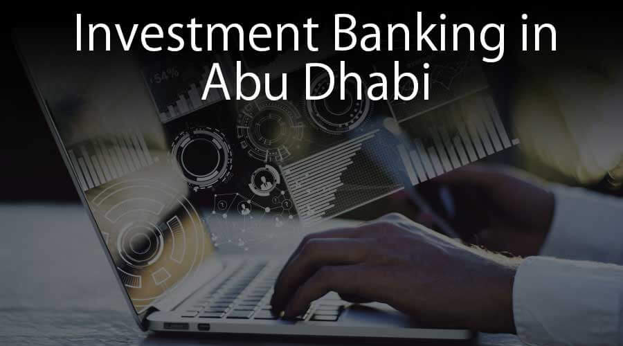 Investment-Banking-in-Abu-Dhabi