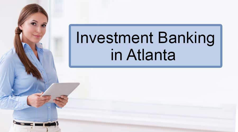 Investment-Banking-in-Atlanta