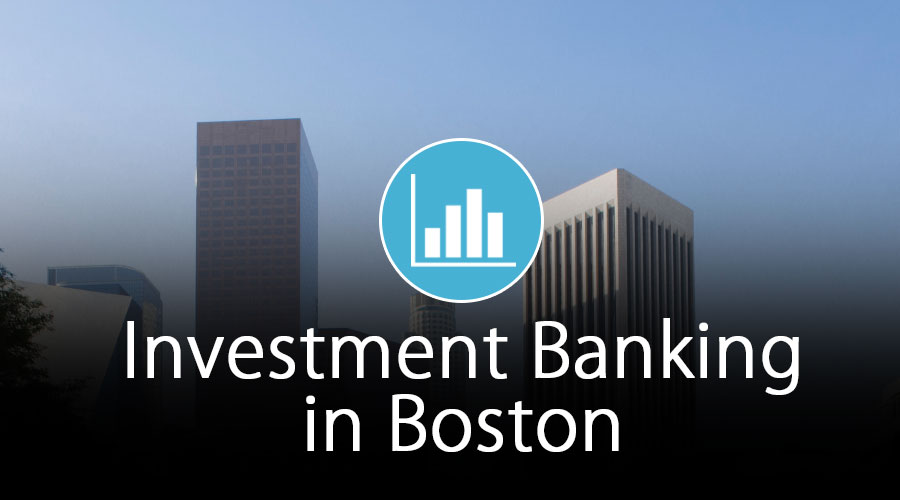 Investment-Banking-in-Boston