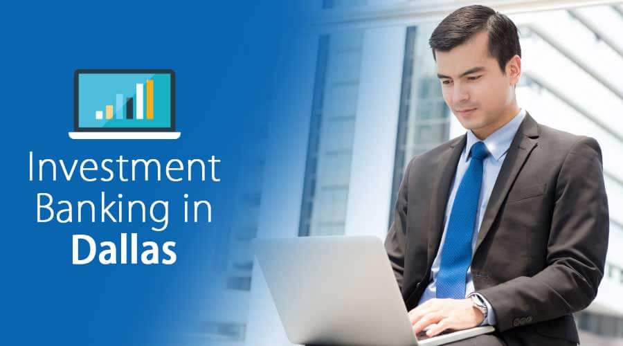 Investment-Banking-in-Dallas