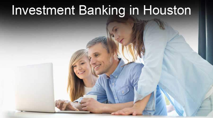 Investment-Banking-in-Houston
