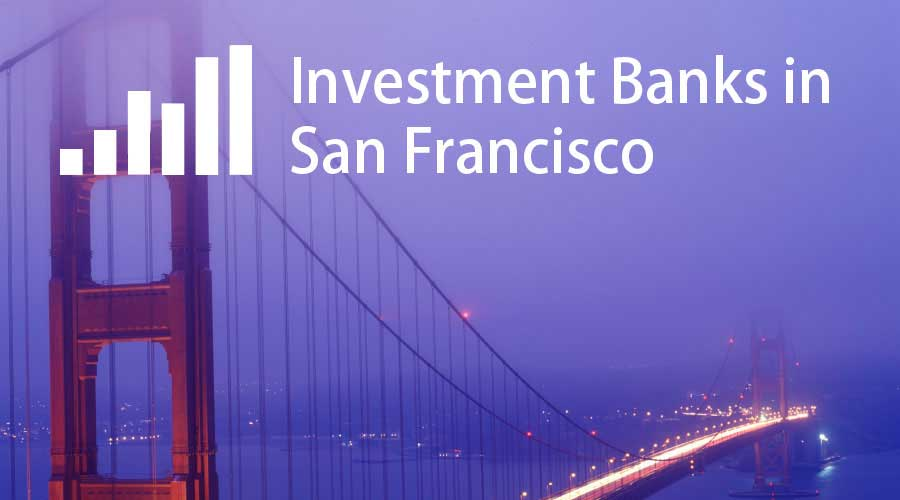 Investment-Banks-in-San-Francisco