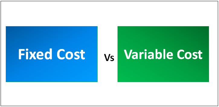 Fixed Cost vs Variable Cost
