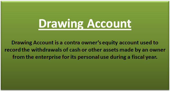 Drawing Account (Definition, Example)   Journal Entry of