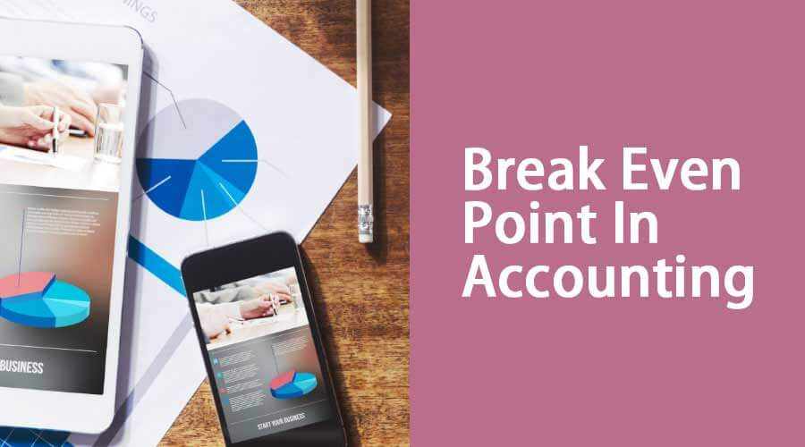 Break-Even-Point-In-Accounting