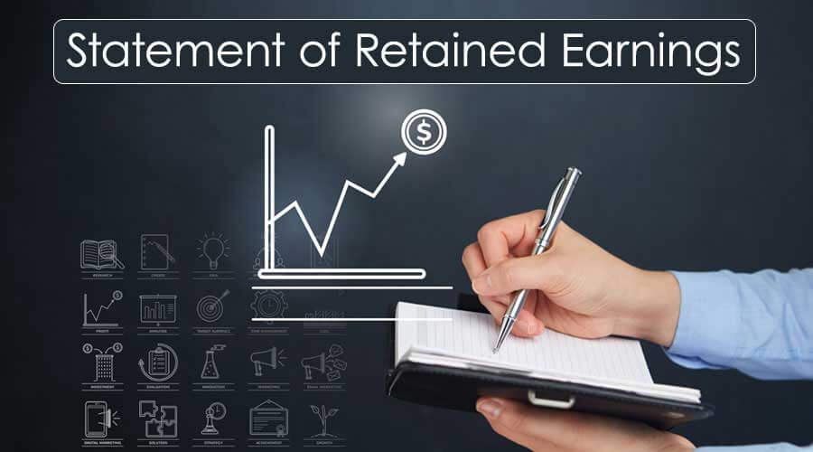 statement of retained earnings  overview  examples