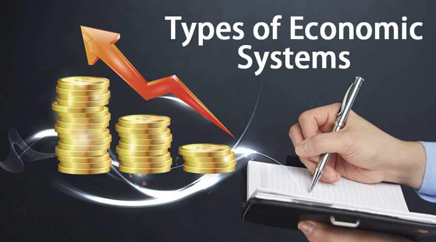 Types-of-Economic-Systems