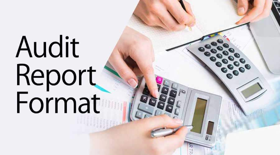 Audit Report Format | Sample Format of an Audit Report with