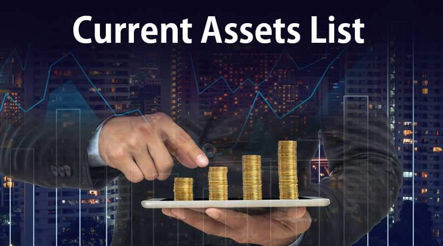 Current-Assets-List