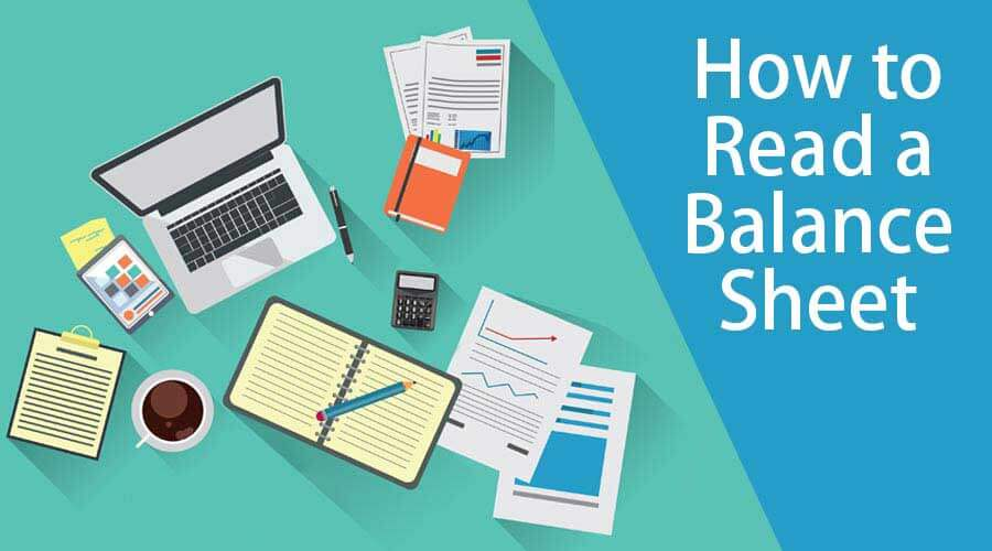 How to Read a Balance Sheet1