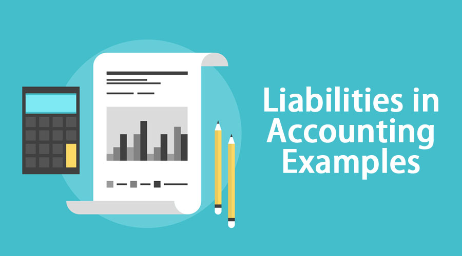 Liabilities-in-Accounting-Examples
