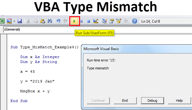 VBA Type Mismatch Error (Examples) | How to Fix Run-time
