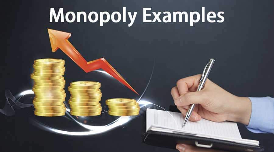 Monopoly Examples | Top 8 Real Life Monopoly Examples & Explanations