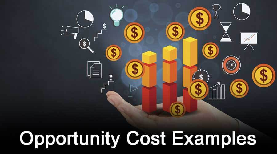 Opportunity-Cost-Examples