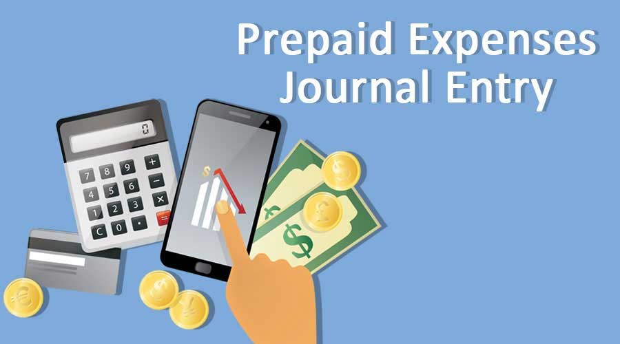 Prepaid Expenses Journal Entry