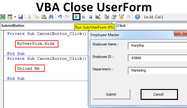 VBA Close UserForm | Top 2 Methods to Close Userform with