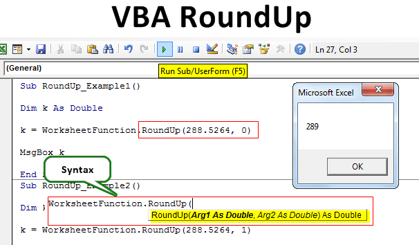 VBA Roundup Funciton | How to Round Up Numbers in Excel VBA?