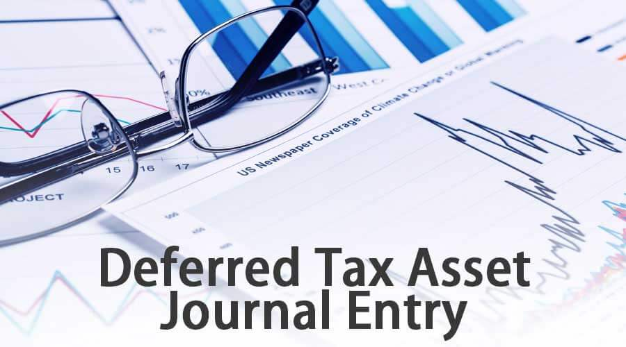 Deferred Tax Asset Journal Entry