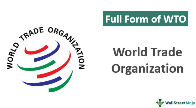 Full Form of WTO