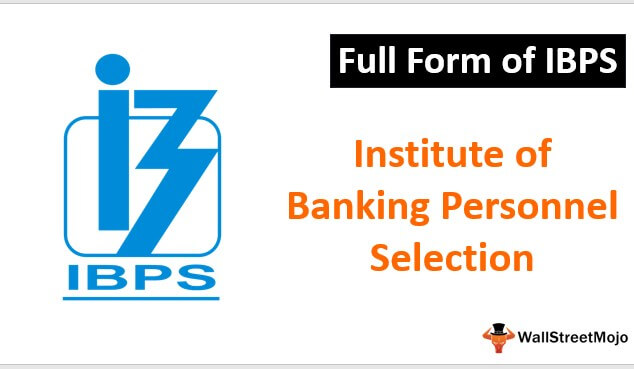 Full Form of IBPS